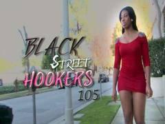 Black Street Hookers 105